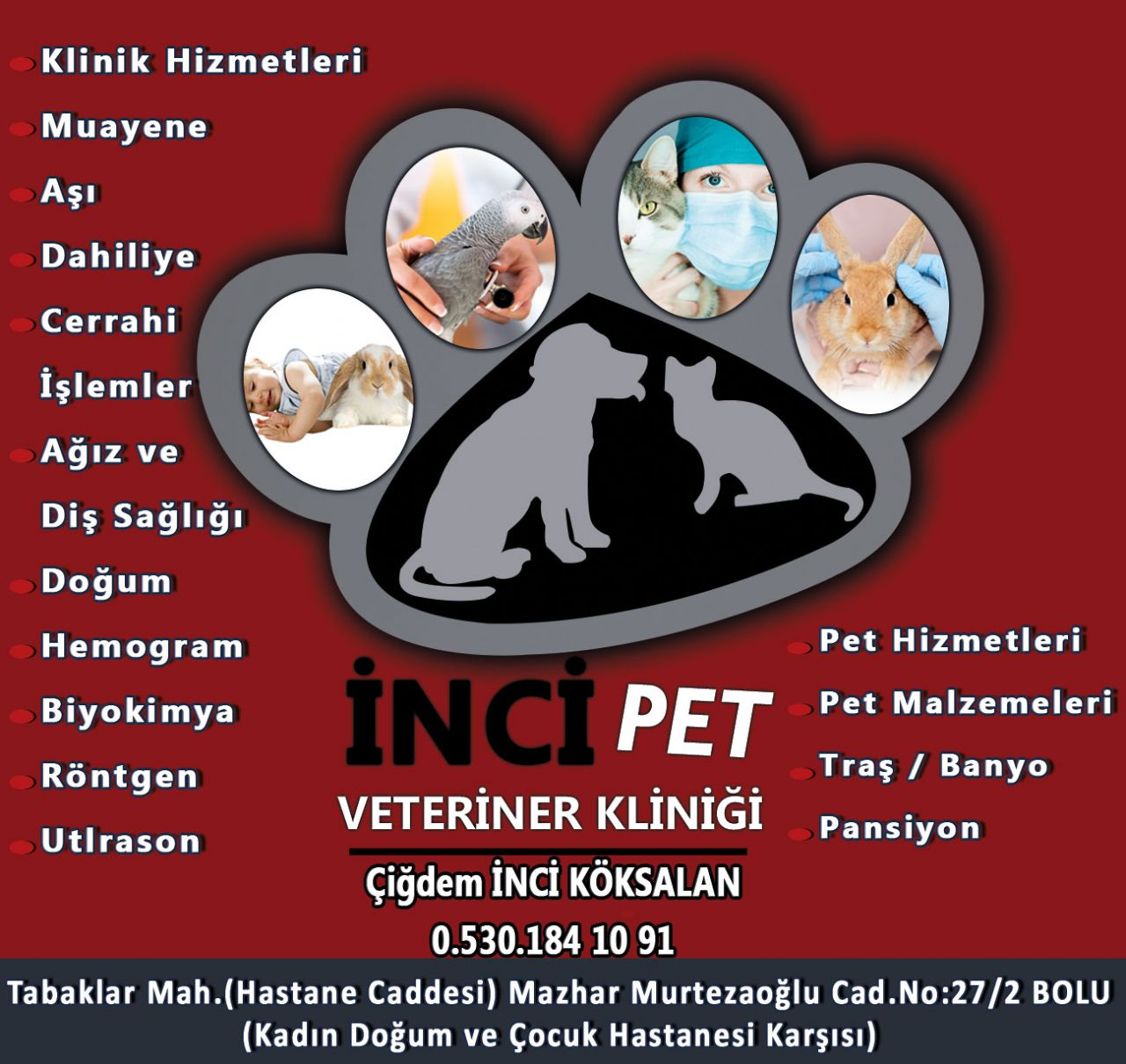İnci Pet Veteriner Kliniği BOLU
