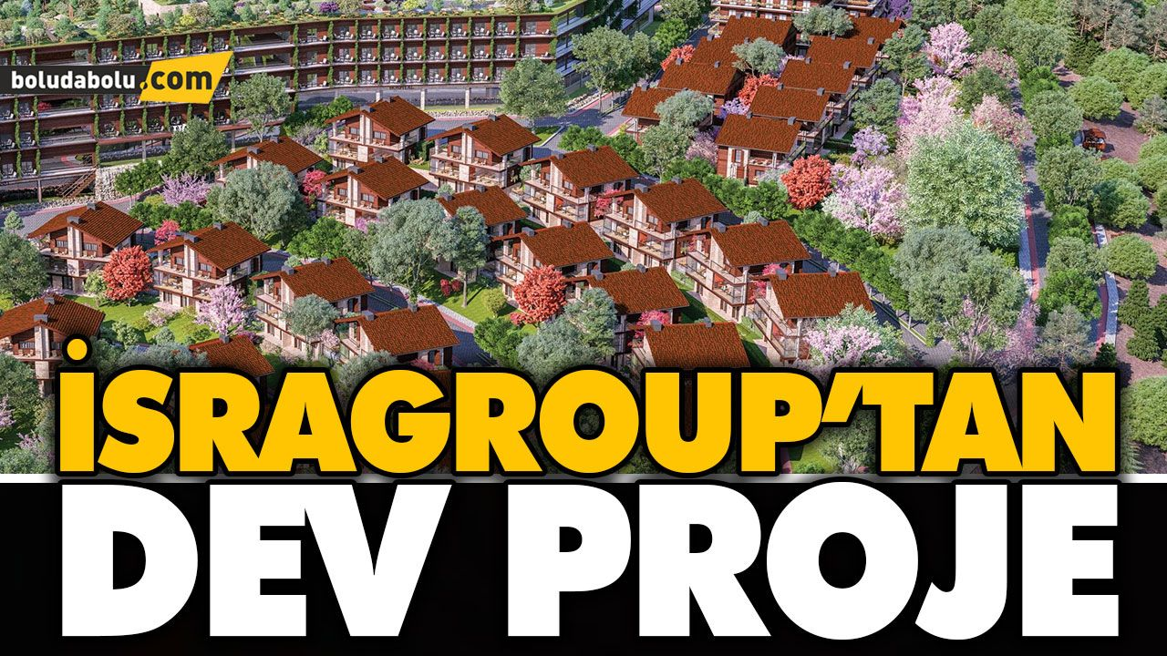 İSRAGROUP'TAN DEV PROJE