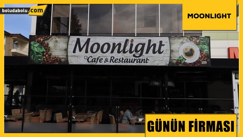 MOONLIGHT CAFE GÜNÜN FİRMASI