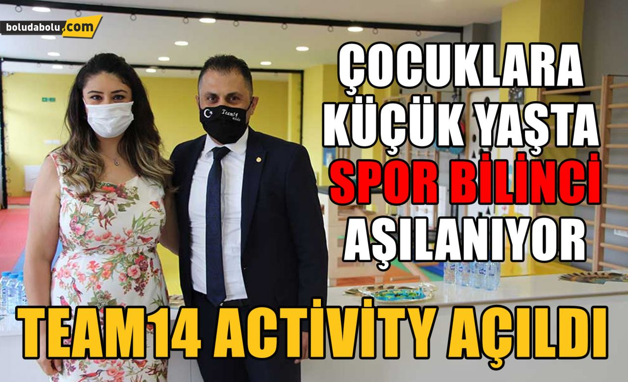Team14 Activity açıldı
